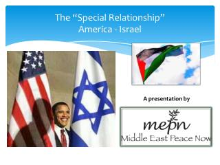 The  Special Relationship  America - Israel