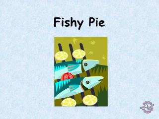Fishy Pie