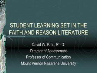 STUDENT LEARNING SET IN THE FAITH AND REASON LITERATURE