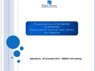 Sabratha le,  29 novembre 2010   AMEDA 12th meeting