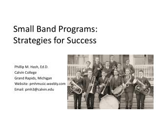 Small Band Programs:  Strategies for Success