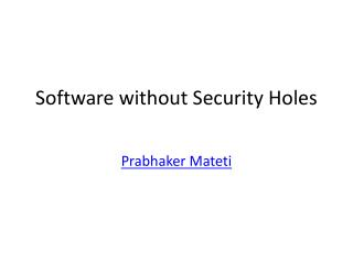 Software without Security Holes