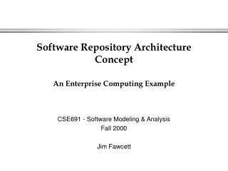 Software Repository Architecture Concept  An Enterprise Computing Example