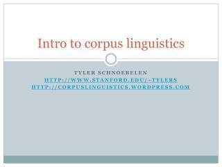Intro to corpus linguistics