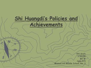 Shi Huangdi s Policies and Achievements