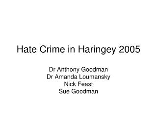 Hate Crime in Haringey 2005