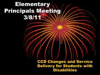 Elementary Principals Meeting 3