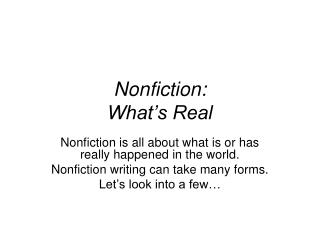 Nonfiction: What s Real