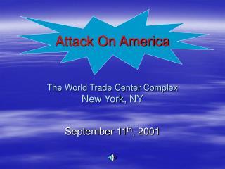 Attack On America   The World Trade Center Complex New York, NY