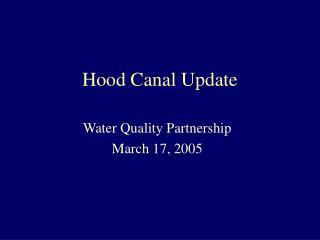 Hood Canal Update