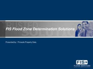 FIS Flood Zone Determination Solutions