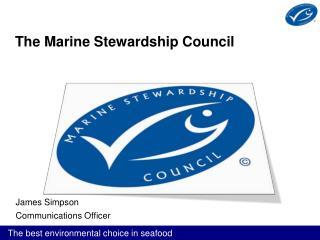 The Marine Stewardship Council
