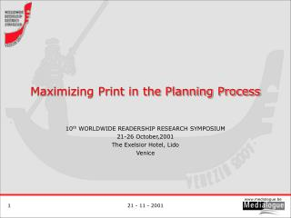 Maximizing Print in the Planning Process
