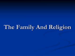 The Family And Religion