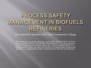 Process Safety Management In Biofuels Refineries