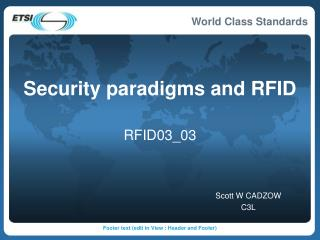 Security paradigms and RFID