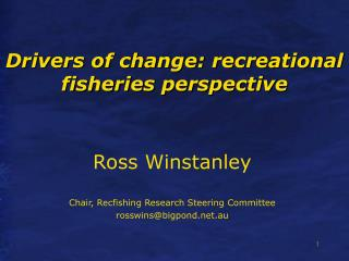 Drivers of change: recreational fisheries perspective
