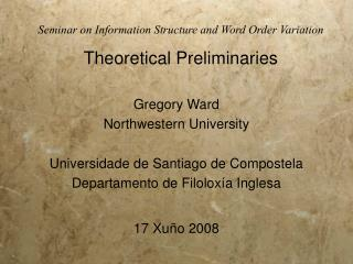 Seminar on Information Structure and Word Order Variation   Theoretical Preliminaries