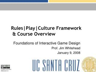 RulesPlayCulture Framework   Course Overview