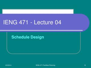 IENG 471 - Lecture 04