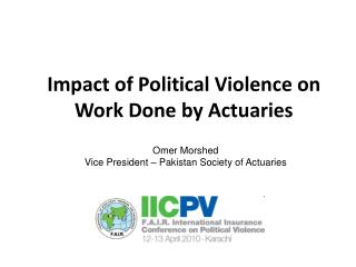 Impact of Political Violence on Work Done by Actuaries