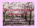 The Cherry Orchard BH B Ca