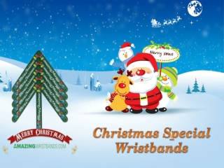 Christmas Special Wristbands