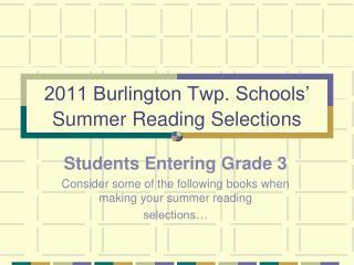 2011 Burlington Twp. Schools    Summer Reading Selections