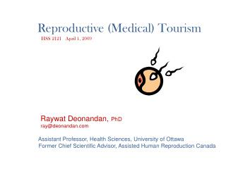 Reproductive Medical Tourism    HSS 2121   April 1, 2009
