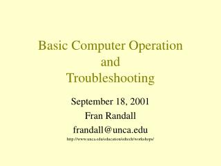 Basic Computer Operation and Troubleshooting