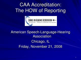 CAA Accreditation: The HOW of Reporting