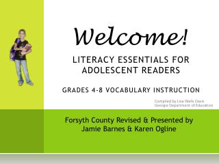 LITERACY ESSENTIALS FOR ADOLESCENT READERS  GRADES 4-8 VOCABULARY INSTRUCTION