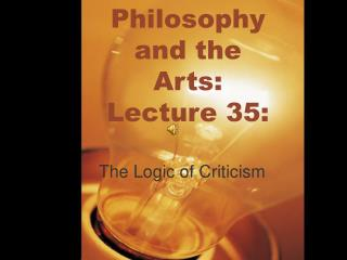 Philosophy and the Arts: Lecture 35: