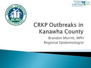 CRKP Outbreaks in Kanawha County