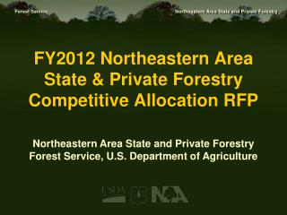 FY2012 Northeastern Area State  Private Forestry  Competitive Allocation RFP