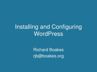 Installing and Configuring WordPress