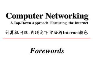 Computer Networking  A Top-Down Approach  Featuring  the Internet  -Internet