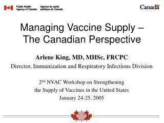Managing Vaccine Supply