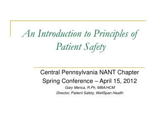 An Introduction to Principles of Patient Safety