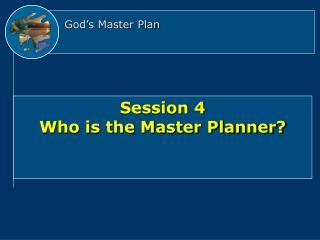 God s Master Plan