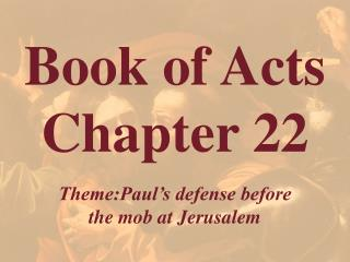 Book of Acts  Chapter 22