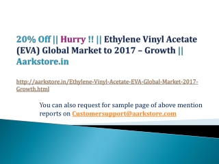 Ethylene Vinyl Acetate (EVA) Global Market to 2017 - Growth