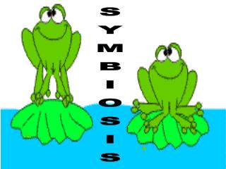 A symbiotic relationship is when two organisms of different species live together.  There are 3 types of symbiotic relat