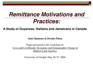 Remittance Motivations and Practices: