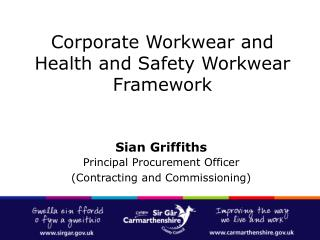 Corporate Workwear and Health and Safety Workwear Framework