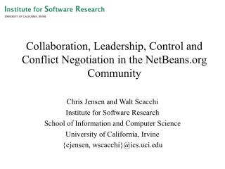 Collaboration, Leadership, Control and Conflict Negotiation in the NetBeans Community
