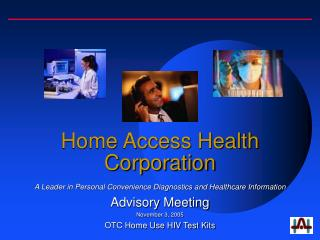 Home Access Health Corporation