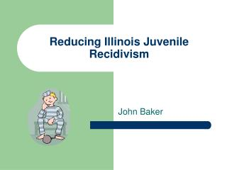 Reducing Illinois Juvenile Recidivism