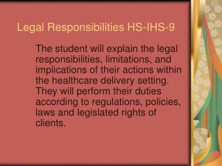 Legal Responsibilities HS-IHS-9