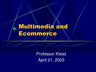 Multimedia and Ecommerce
